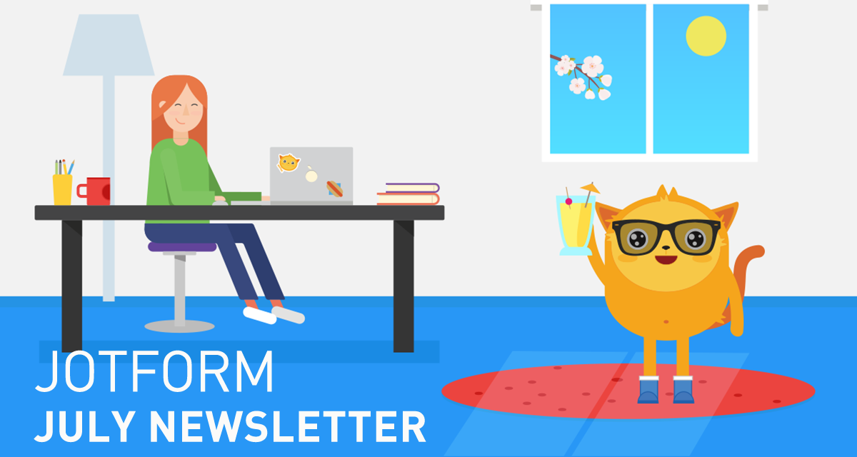 JotForm - July Newsletter