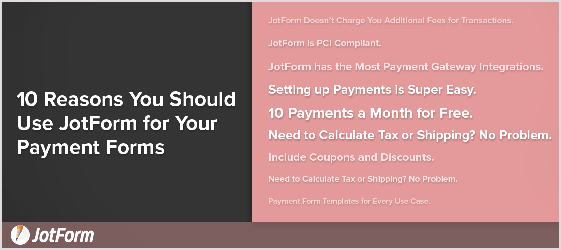 September Newsletter - 10 Reasons You Should Use JotForm for Collecting Payments