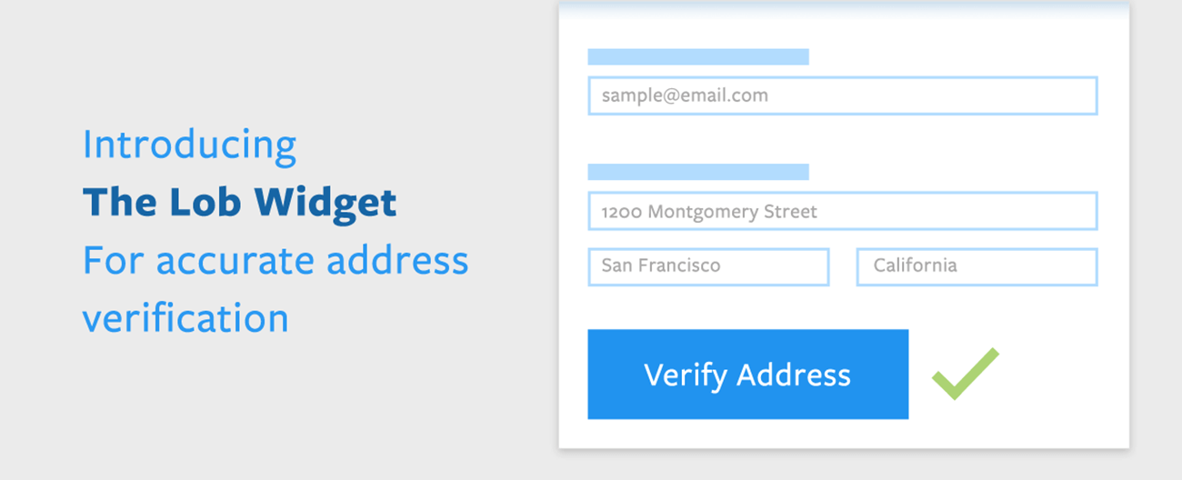April Newsletter - Introducing The Lob Widget for Accurate Address Verification