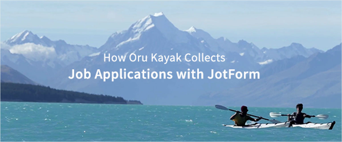 Learn How Oru Kayak Collects Job Applications with JotForm