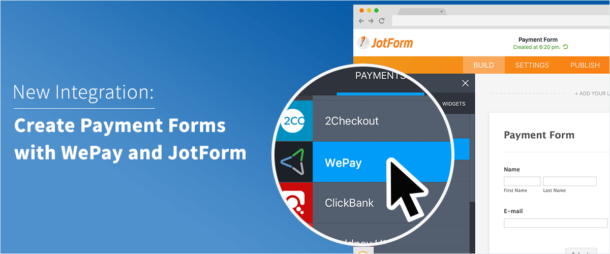 July Newsletter - Create Payment Forms Using JotForm and WePay