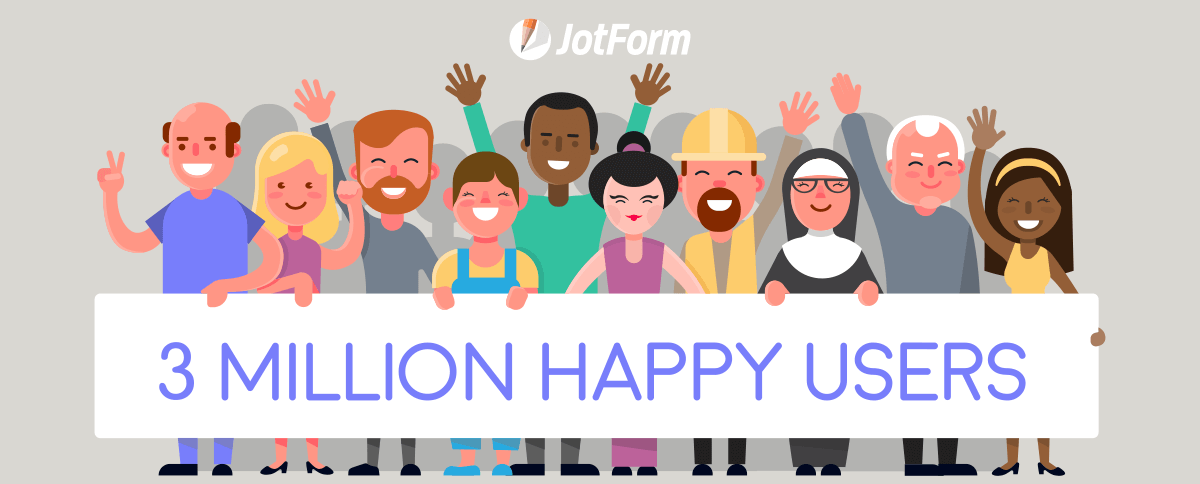 JotForm Has Reached 3 Million Users