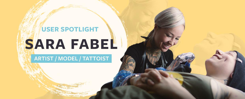 User Case Study: Sara Fabel