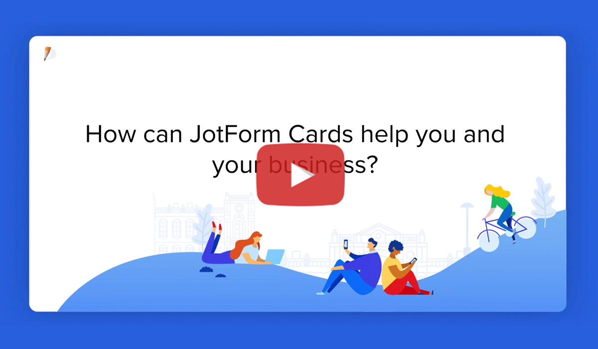 Webinar: Getting to know JotForm Cards