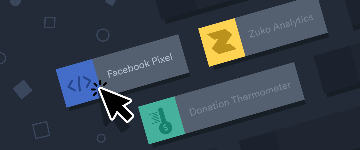 Announcing three new widgets: Facebook Pixel, Donation Thermometer, and Zuko