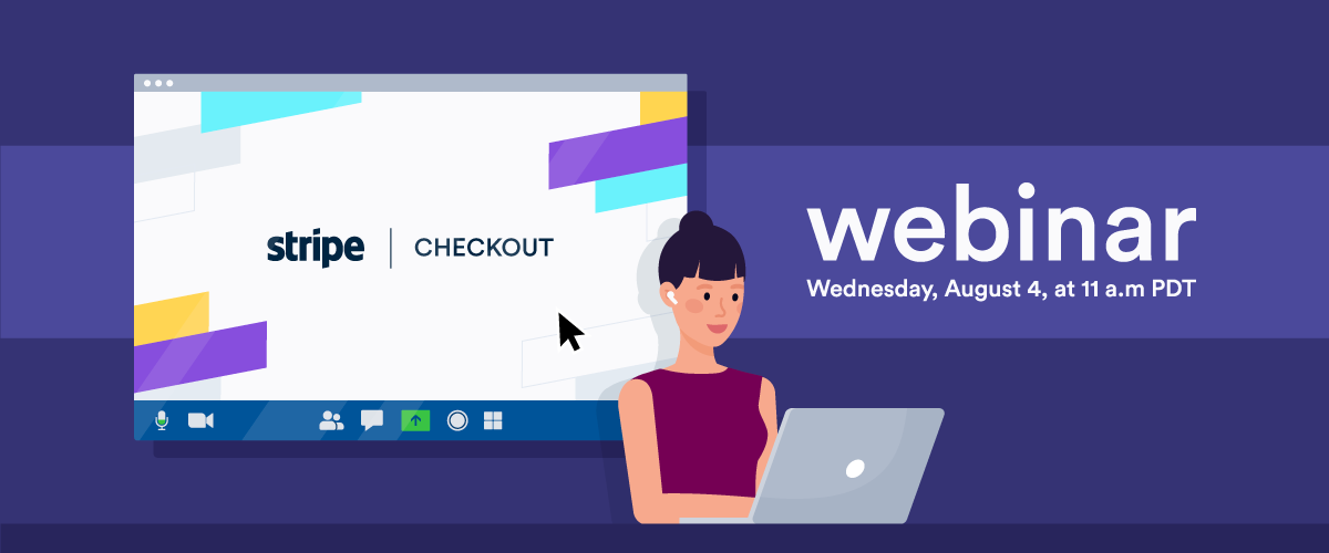 Free webinar: Explore the Stripe Checkout difference